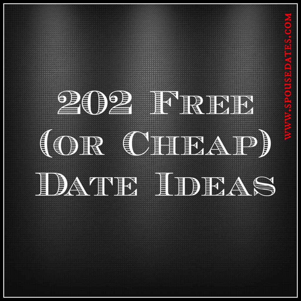 202 Free (or Cheap) Date Ideas